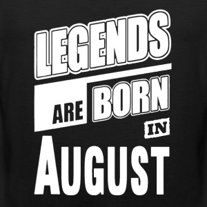 Legends Born In August - Men's Premium Tank