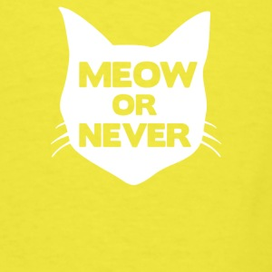 Meow or Never Cat Baby Bodysuits - Men's T-Shirt