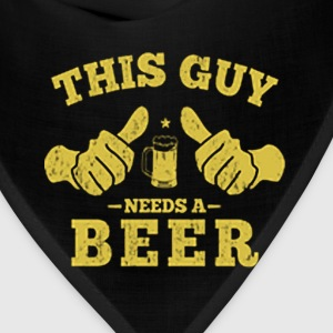 THIS GUY NEEDS A BEER - Bandana