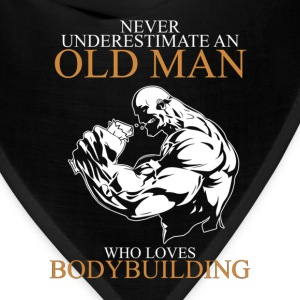 Never Underestimate An Old Man Bodybuilding T-Shirts - Bandana