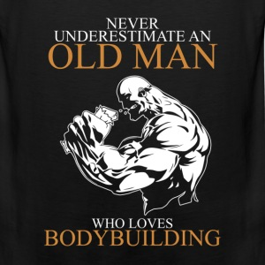 Never Underestimate An Old Man Bodybuilding T-Shirts - Men's Premium Tank