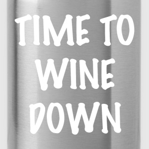 WINE DOWN T-Shirts - Water Bottle