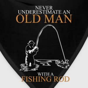 Never underestimate an old man fishing rod T-Shirts - Bandana
