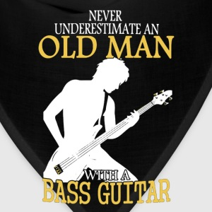Never Underestimate An Old Man With A Bass Guitar T-Shirts - Bandana