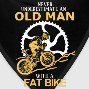 Never Underestimate An Old Man With A Fat Bike T-Shirts - Bandana