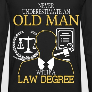 Never Underestimate An Old Man With A Law Degree T-Shirts - Men's Premium Long Sleeve T-Shirt
