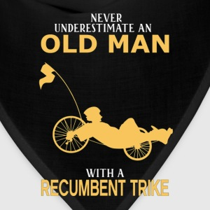 Never Underestimate Old Man With Recumbent Trike T-Shirts - Bandana