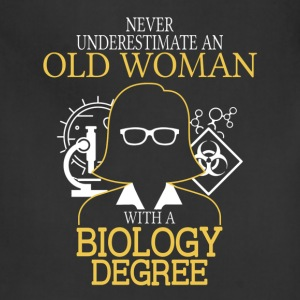 Never Underestimate Old Woman With Biology Degree T-Shirts - Adjustable Apron
