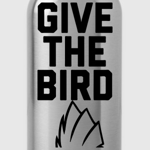 Give The Bird T-Shirts - Water Bottle