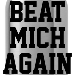 Beat Mich Again T-Shirts - Water Bottle