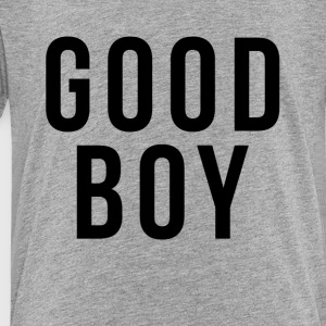 I'm A GOOD BOY Kids' Shirts - Toddler Premium T-Shirt