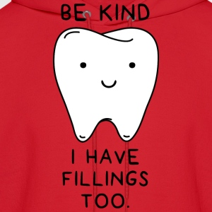 Be Kind I have fillings too - Men's Hoodie