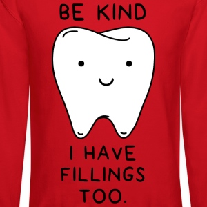 Be Kind I have fillings too - Crewneck Sweatshirt