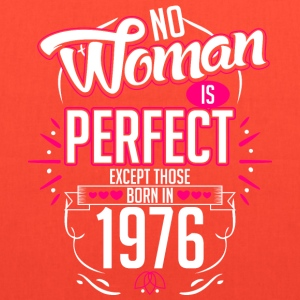 No Woman Is Perfect Except Those Born In 1976 - Tote Bag