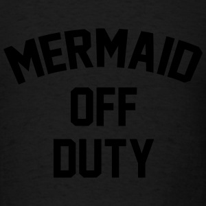 Mermaid off duty Long Sleeve Shirts - Men's T-Shirt
