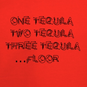 One Tequila, Two Tequila,Three Tequila.....FLOOR - Kids' Premium Hoodie