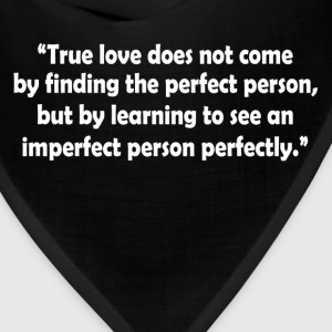 True Love Quote T-Shirts - Bandana