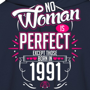 No Woman Is Perfect Except Those Born In 1991 - Men's Hoodie