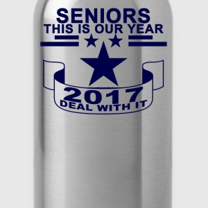 seniors_this_our_year_2017_deal_with_ - Water Bottle