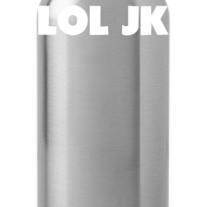LOL Jk Hoodies - Water Bottle