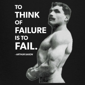 To Fail (Arthur Saxon) Old School Bodybuilding Bags & backpacks - Toddler Premium T-Shirt