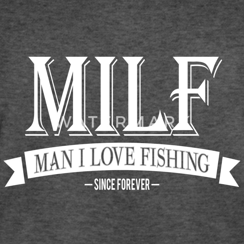 MILF / Man I Love Fishing / white T-Shirts - Men's Long Body Urban Tee