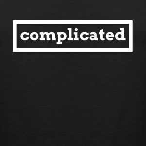 Complicated T-Shirts - Men's Premium Tank