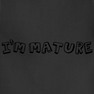 I'm Mature - Immature T-Shirts - Adjustable Apron