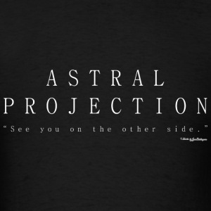 Astral Projection, Out Of Body Experience - White Baby Bodysuits - Men's T-Shirt
