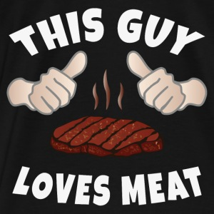 This Guy Loves Meat Hoodies - Men's Premium T-Shirt