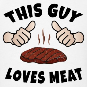 This Guy Loves Meat Sportswear - Men's T-Shirt