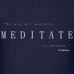 Meditate To Awaken, We Are All Psychic - White Long Sleeve Shirts - Men's T-Shirt