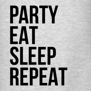 Party Eat Sleep Repeat Hoodies - Men's T-Shirt