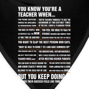 Teacher - Their success feels like your success - Bandana