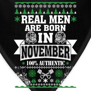 November - Real men are born in november tee - Bandana