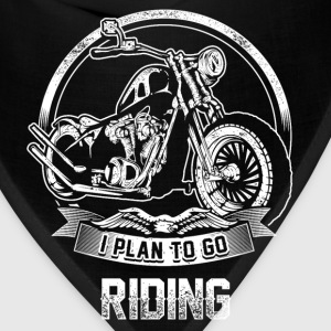 Riding - I plan to go riding motorcycle - Bandana