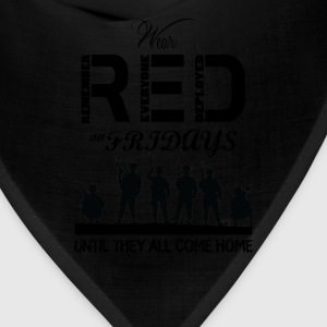 Red Friday Wear red on fridays until they all back - Bandana