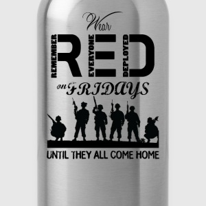 Red Friday Wear red on fridays until they all back - Water Bottle