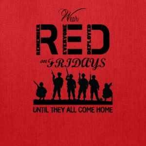 Red Friday Wear red on fridays until they all back - Tote Bag