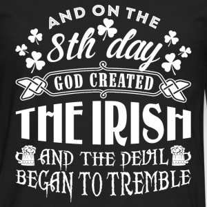 Irish - On 8th day god created the Irish t-shirt - Men's Premium Long Sleeve T-Shirt