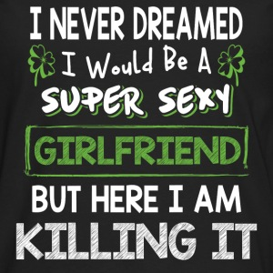 Girlfriend - I never dreamed of being a cool gf - Men's Premium Long Sleeve T-Shirt