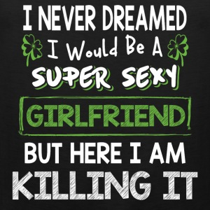 Girlfriend - I never dreamed of being a cool gf - Men's Premium Tank