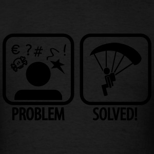 problem solved skydiving Sportswear - Men's T-Shirt