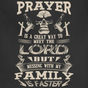 Family - Messing with my family to meet the lord - Adjustable Apron