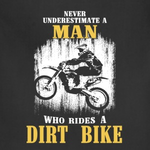 Dirt bike - The man who rides a dirt bike's power - Adjustable Apron