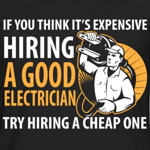 Electrician - It's expensive hiring an electrician - Men's Premium Long Sleeve T-Shirt