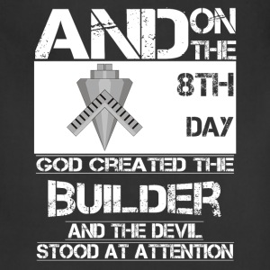 Builder - On 8th day god created the builder - Adjustable Apron