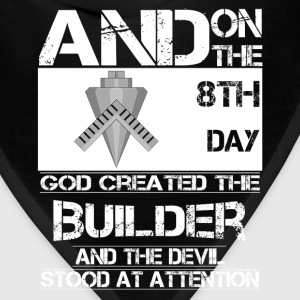 Builder - On 8th day god created the builder - Bandana