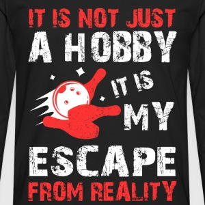 Bowling - It is my escape from reality t-shirt - Men's Premium Long Sleeve T-Shirt