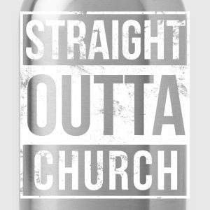 Church - Straight outta church awesome t-shirt - Water Bottle